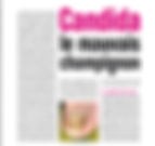 Dossier nutrition : Candida le mauvais champignon