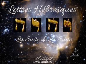 Lettres Hébraïques, La Suite de La Suite.