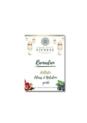 RAMADAN HOLISTIC FITNESS & NUTRITION GUIDE