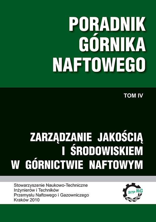 Poradnik Górnika Naftowego - Zarządzanie jakością i środowiskiem w górnictwie ..