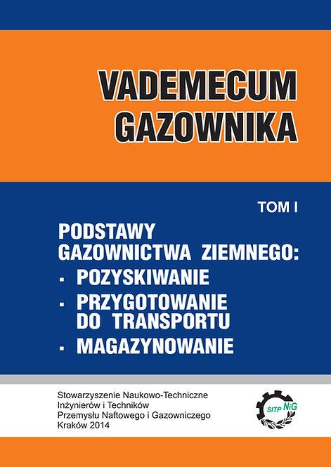 Vademecum Gazownika t.1