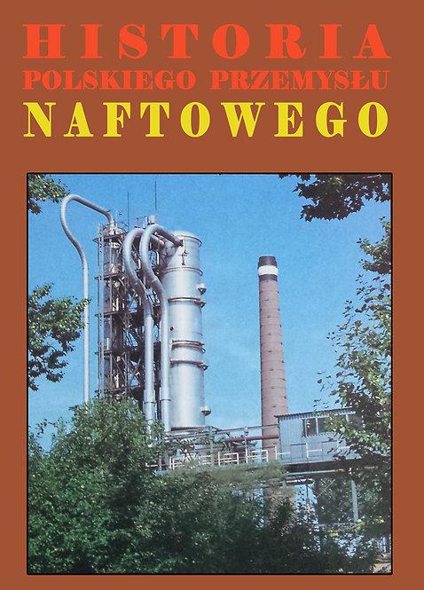 Historia Polskiego Przemysłu Naftowego t 2