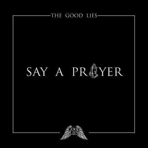 Say A Prayer