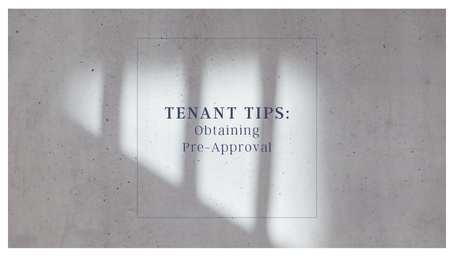 Tenants Tips: Obtaining Pre-Approval