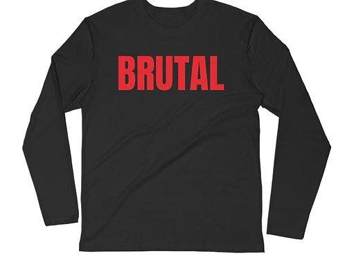 Brutal Long Sleeve