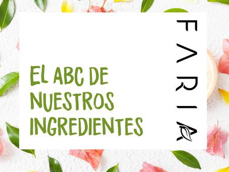 El ABC de nuestros ingredientes