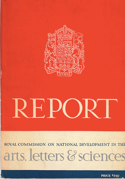 Massey Commission, Royal Commission, Royal Commission on the National Development of the Arts, Letters and Sciences