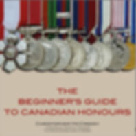 Canadian honours; Canada honors; Canadian Honours System; The Beginner's Guide to Canadian Honours; Christopher McCreery; Chris McCreery, Order of Canada