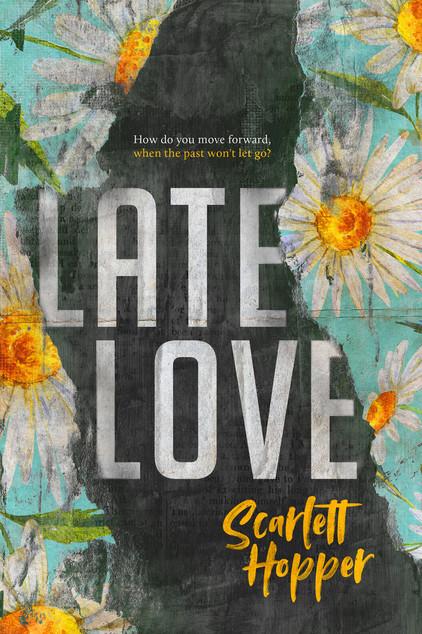 Scarlett Hopper - Late Love