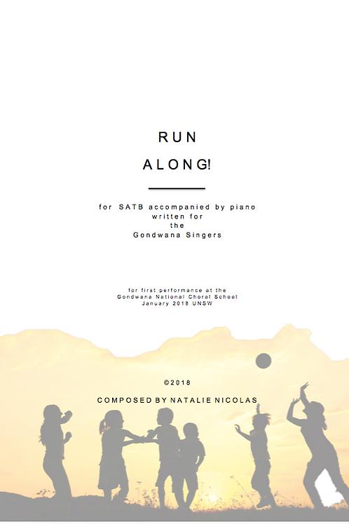 'Run Along' for SATB Accompanied Choir- Natalie Nicolas