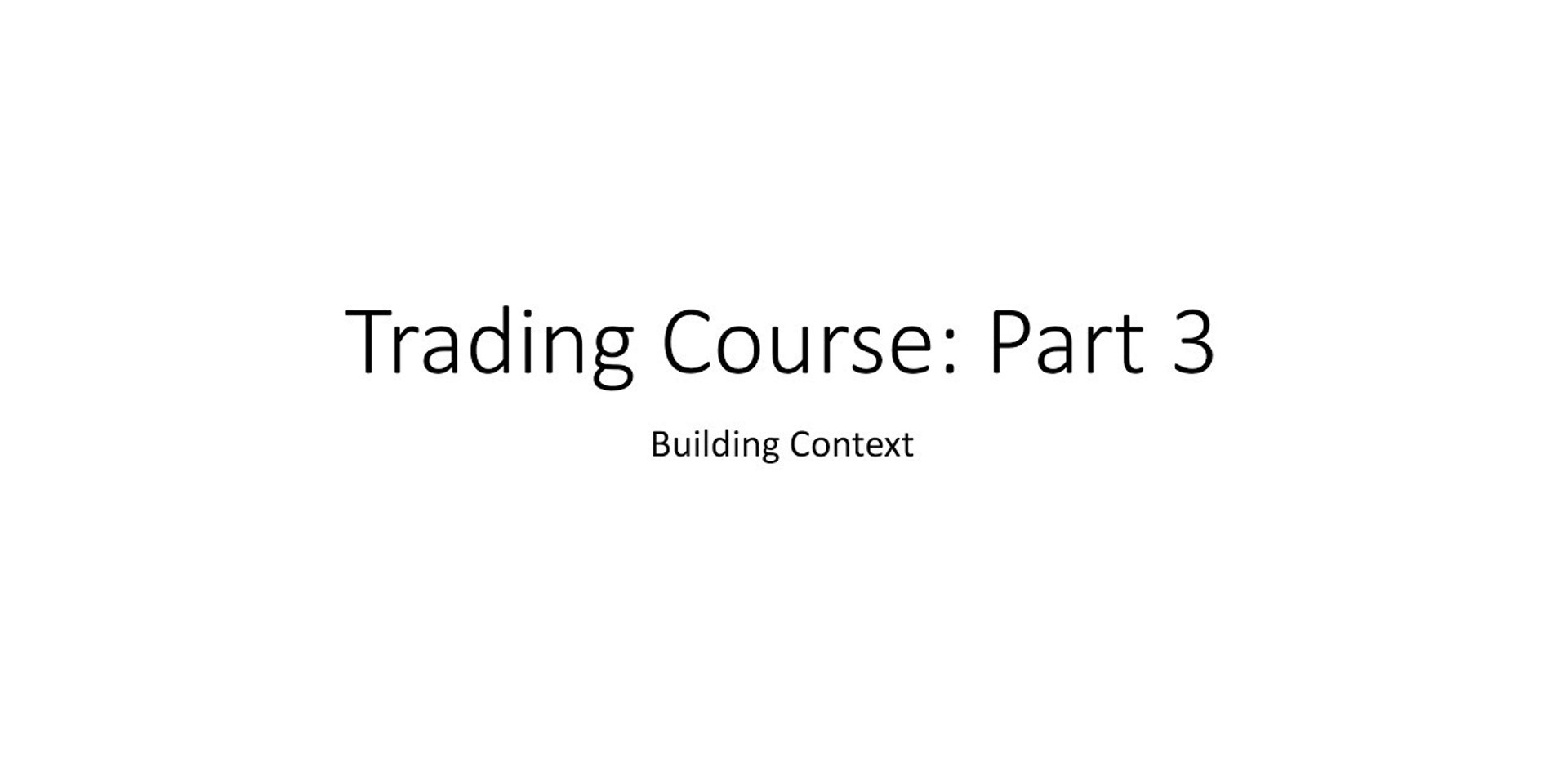 Trading Course 3