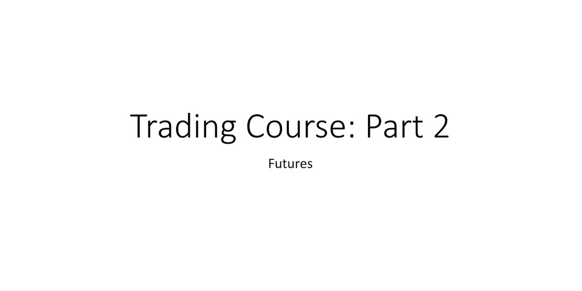 Trading Course 2