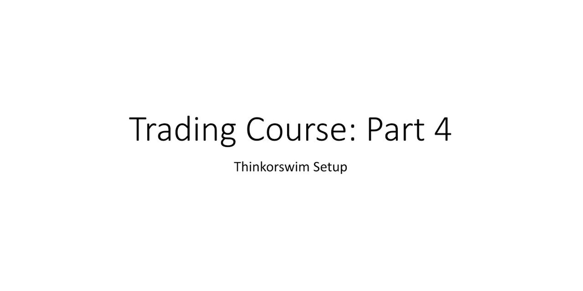 Trading Course 4