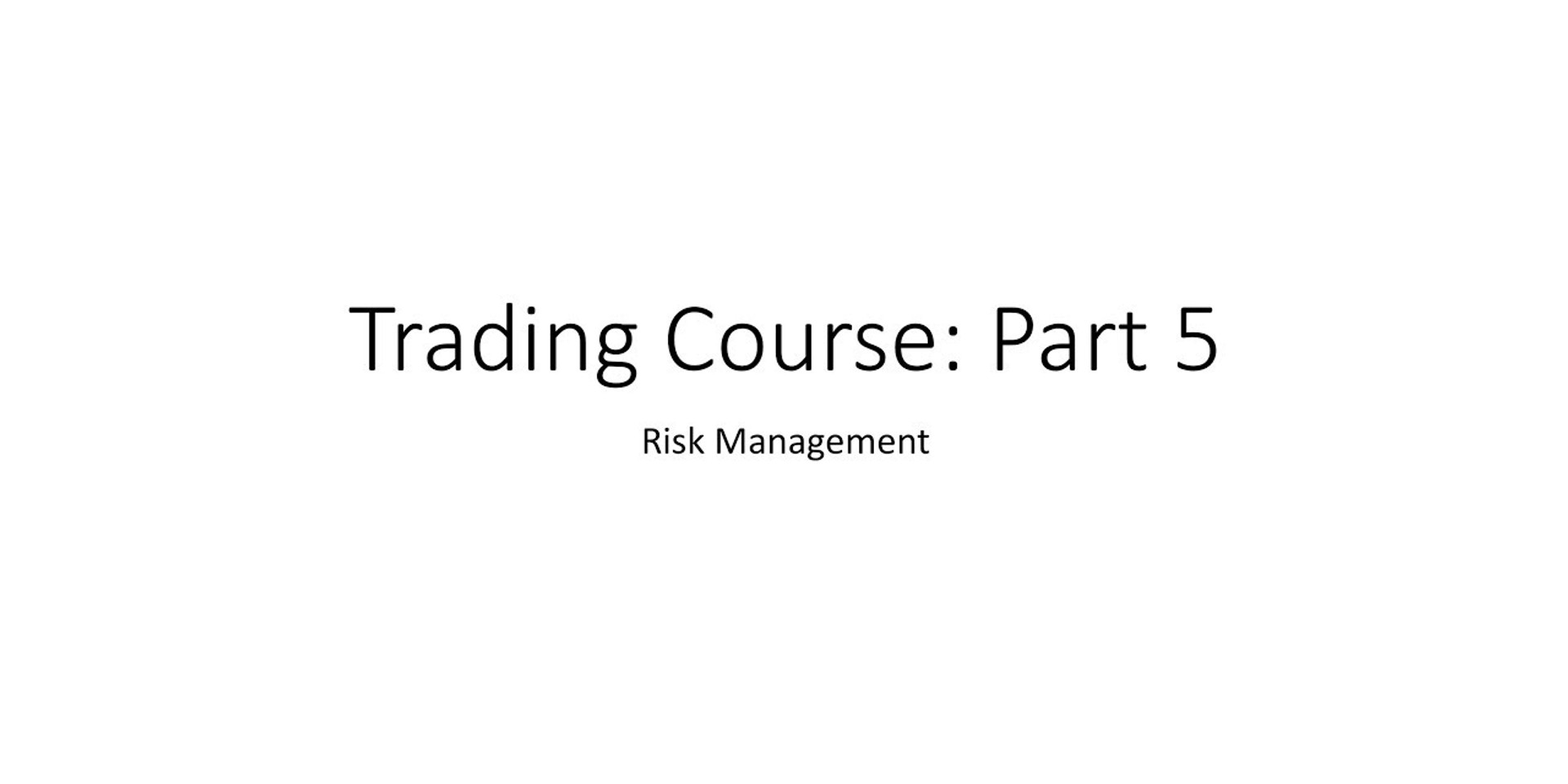 Trading Course 5