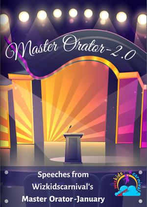 Master Orator January