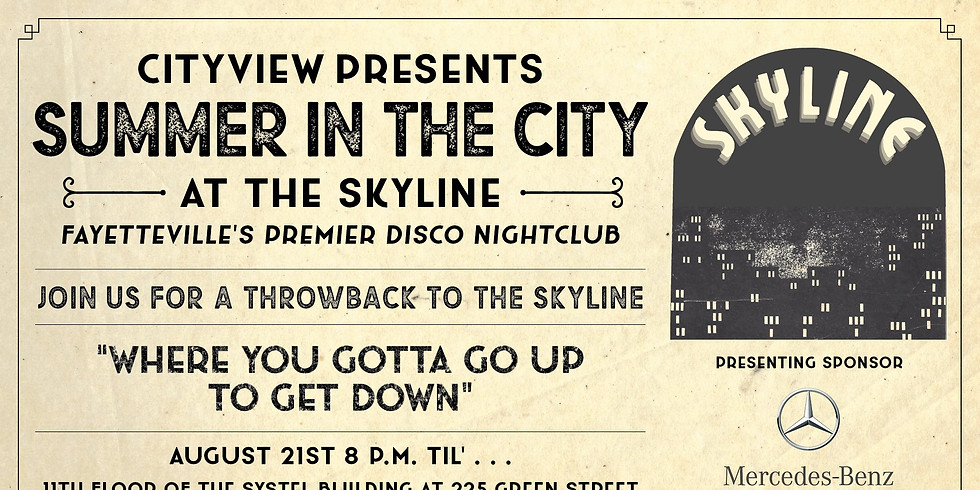 CityView Presents Summer in the City at the Skyline
