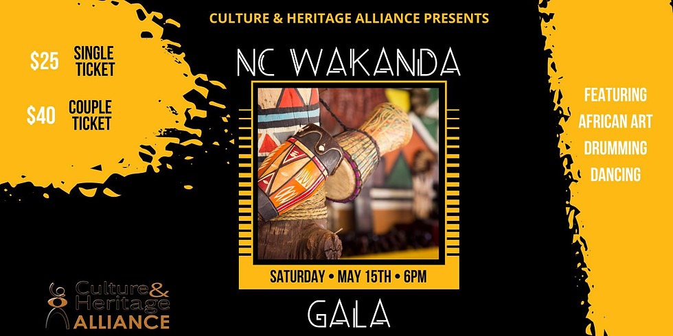 NC Wakanda Gala: Culture & Heritage Alliance