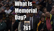 What Is Memorial Day? What's It For, What's It Really About?