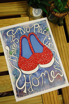There's No Place Like Home A4 Print BB