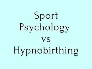 SPORT PSYCHOLOGY VS HYPNOBIRTHING