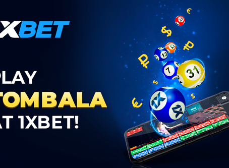 Play Tombala at 1xBet and Win a Guaranteed Free Ticket
