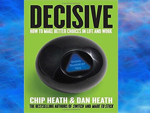 Decisive: วิธีฉลาดในการตัดสินใจ