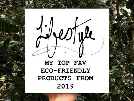 My Top Fav Eco-friendly Products From 2019
