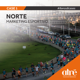 8 anos, 8 cases - Norte Marketing Esportivo