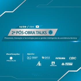 Profissionais da tecnologia e da construção civil debatem no 2º Pós-Obra Talks, que ocorre no dia 15