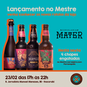 Mestre-Cervejeiro.com Florianópolis promove evento para apresentar rótulos da cervejaria Mater