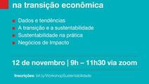 Sustentabilidade como Estratégia na Transição Econômica