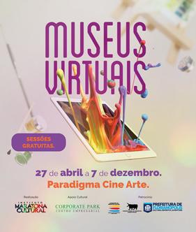 Projeto Museus Virtuais volta em nova temporada a partir de 27 de abril com roteiros inéditos