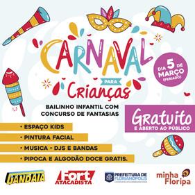Carnaval infantil com concurso de fantasias terá patrocínio do Fort Atacadista, em Florianópolis