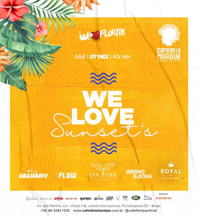 FestaWe Love Sunset'sagita Jurerê Internacional neste sábado (07)