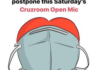 Cruzroom Open Mic postponed!