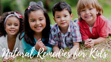 Natural Remedies for Kids: A Naturopath's Guide