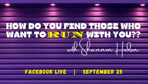 FB Live: HOW Do You Find those who want to  run  with you?