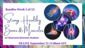 FB Live: Bundles Week 2 of 12 Strong Healthy Bones & Muscles