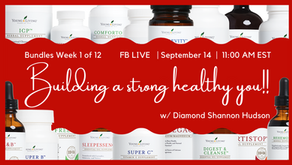 FB Live: Bundles Week 1 of 12 Building a Strong Healthy YOU