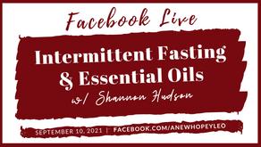 FB LIVE Intermittent Fasting & Essential Oils