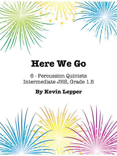 Here We Go! - Grade 1.5, Six Quintets
