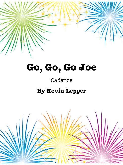 Go, Go, Go Joe cadence