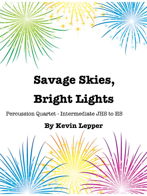 Savage Skies, Bright Lights - Grade 3, Quartet