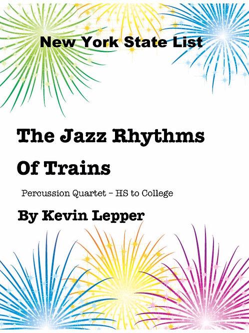The Jazz Rhythms of Trains - Grade 5, Quartet