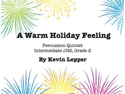 A Warm Holiday Feeling - Grade 2, Qunitet