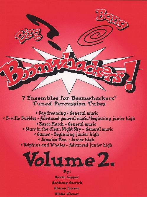 Bing, Bang, Boomwhackers Vol.2 - Grade 2