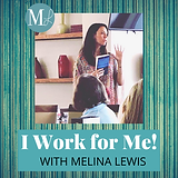 I Work For Me Podcast