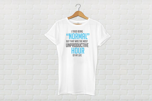 TRIED BEING NORMAL, BUT UNPRODUCTIVE (WHITE)