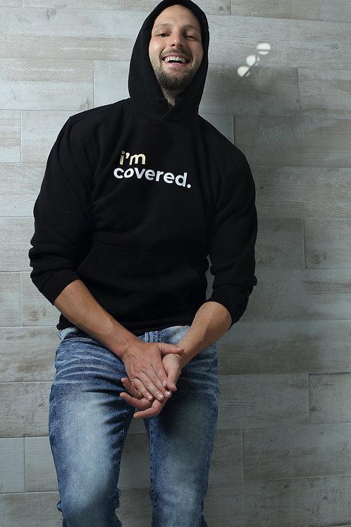 I'm Covered Shirt/Hoodie