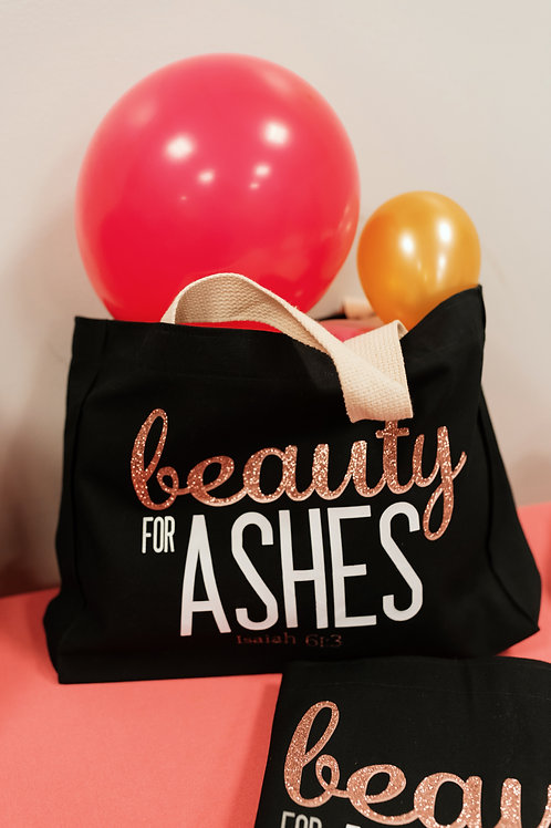 BEAUTY TO ASHES TOTE BAG